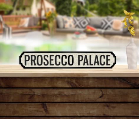 Prosecco Palace Road Sign