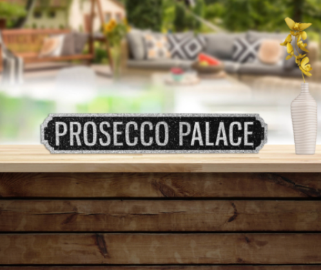 Prosecco Palace Vintage Road Sign